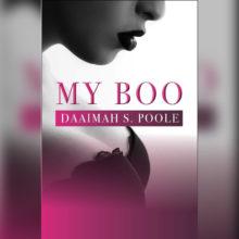My Boo (Novella) By Daaimah S. Poole